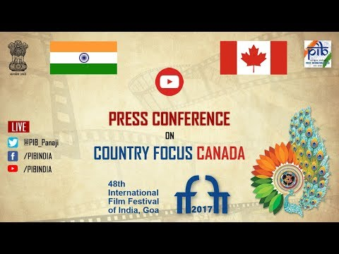 #IFFI2017: Press Conference on Country focus Canada
