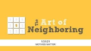 2021/01/31 - Art of Neighboring