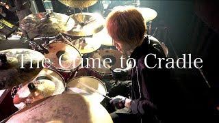 「The Crime to Cradle」ドラム定点カメラ
