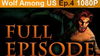 The Wolf Among Us Episode 4 FULL Walkthrough [1080p HD PC] No Commentary