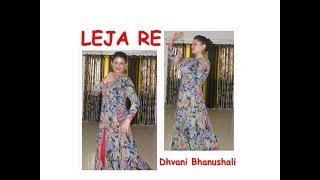 #LejalejaRe  Leja Re | Dhvani Bhanushali | Wedding Choreography