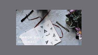 ✏️MARCH BULLET JOURNAL SET UP | Vẽ Journal Cho Tháng 3️⃣ 🖋