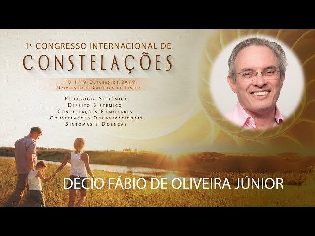 Décio Fábio de Oliveira Júnior | 1º Congresso Internacional de Constelações