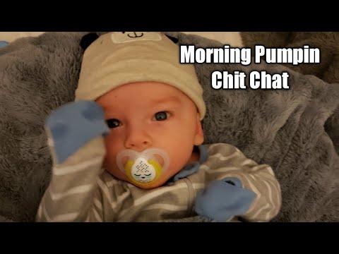 Morning pumping chit chat breastfeeding mama