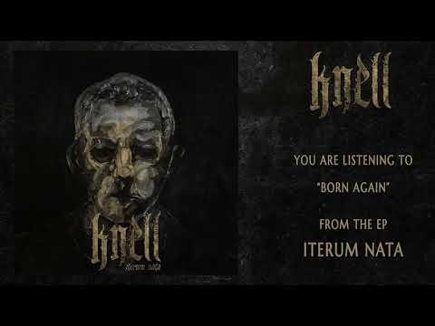 KNELL- Born Again (Official Album Stream - HD Audio) Mp3