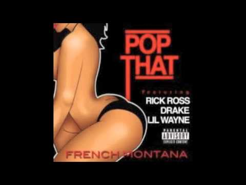 French Montana featuring Rick Ross, Drake & Lil Wayne - Pop That (BRANDNEW2012)
