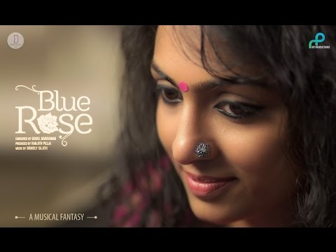 BlueRose: A Musical Fantasy - Ft. Sooraj Santhosh