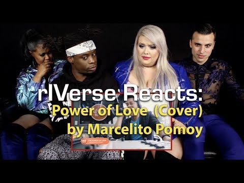 rIVerse Reacts: The Power of Love - Cover by Marcelito Pomoy