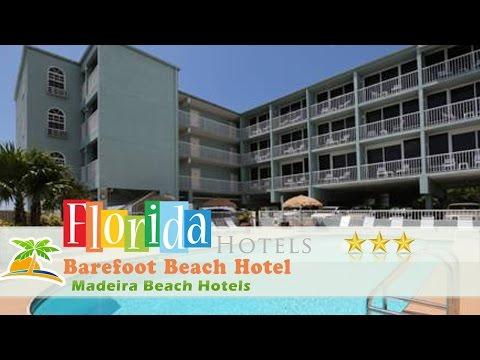 Barefoot Beach Hotel - Madeira Beach Hotels, Florida