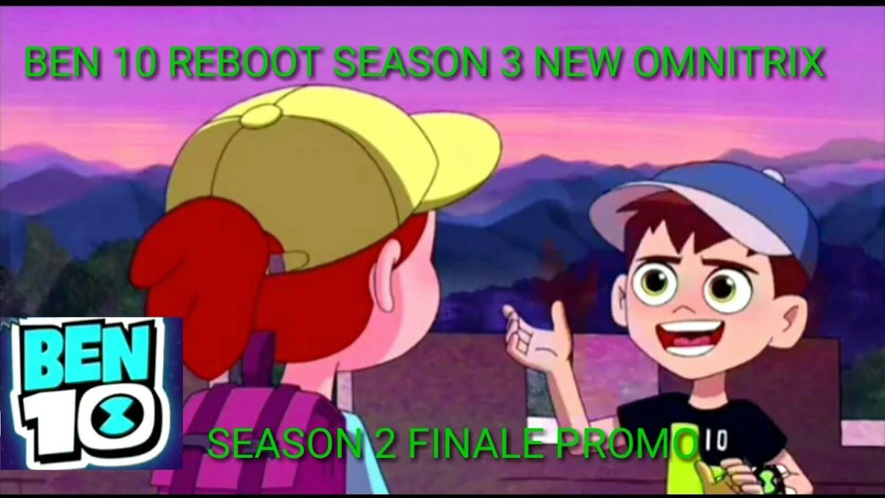 Ben 10 Reboot Season 3 / 2 Finale New Leaks