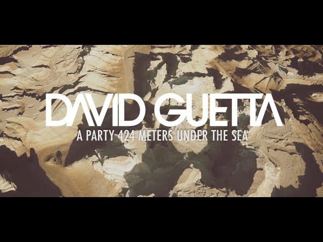 David Guetta — A Party 424 Meters Under the Sea