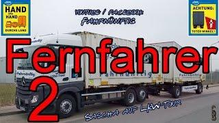 Sascha auf LKW-Tour - Ein Fernfahrer Teil 2/9 - Eine billige Dokumentation - Trucker Room Tour