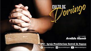 IP Central de Itapeva - Culto de Domingo a Noite - 18/07/2021