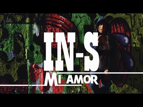 IN-S - Mi Amor ft. Dj Last One