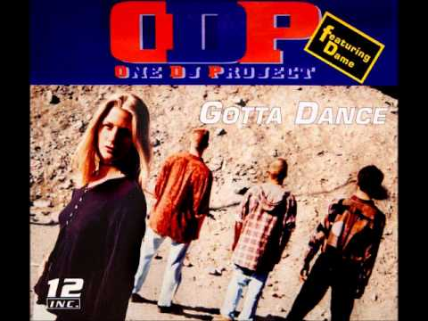 One DJ Project - Gotta Dance [ Extended ]