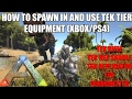 ARK: HOW TO SPAWN IN TEK TIER EQUIPMENT/TEKGRAMS AND MORE ON CONSOLE! - (XBOX/PS4)