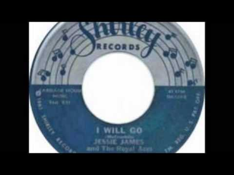 JESSIE JAMES & THE ROYAL ACES - I WILL GO - SHIRLEY 103 - 1960