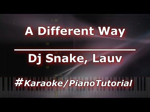 Dj Snake Lauv - A Different Way KaraokePianoTutorialInstrumental