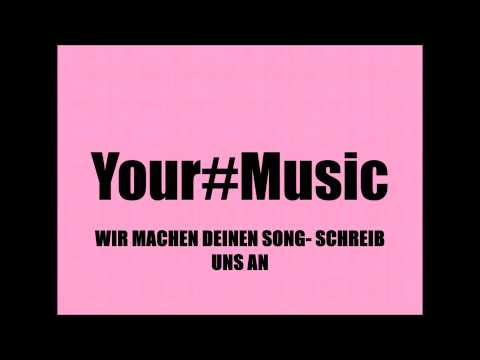 VALENTINSTAG SONG/ Your#Music