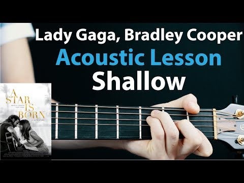 Shallow - Lady Gaga, Bradley Cooper: Acoustic Guitar Lesson 🎸How To Play Chords/Rhythms