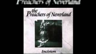 The Preachers of Neverland - Everything Gone Grey