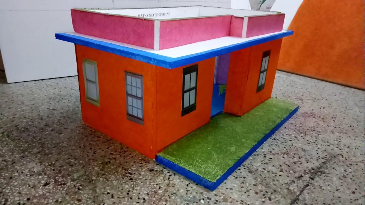 School Project Maths Shape Of House Model Wwwschoolprojectcenterin