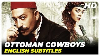 Ottoman Cowboys ( Yahşi Batı )  Turkish Comedy Full Movie ( English Subtitles )
