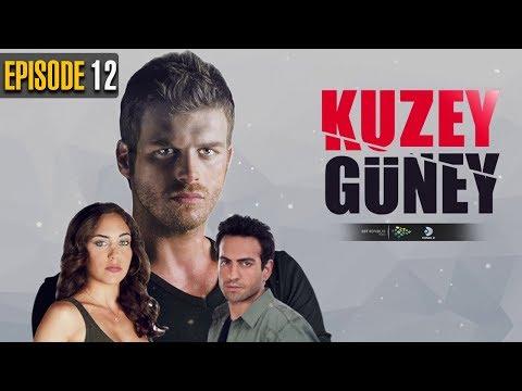 Kuzey Guney | Episode 12 | Turkish Drama | Kıvanç Tatlıtuğ | Öykü Karayel | Dramas Central