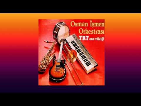 Kadifeden Kesesi (TRT Ara Müziği) Osman İşmen