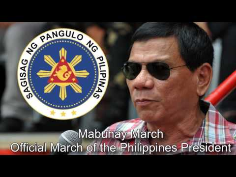 March of the Philippines President - Mabuhay March