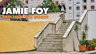 RAW EDIT: Jamie Foy YOU GOOD? Video Part