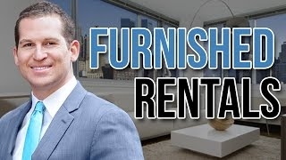 Furnished Apartments | The New York City Broker Real Estate 101: Vol 1 Ep 4