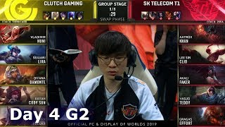 CG vs SKT | Day 4 S9 LoL Worlds 2019 Group Stage | Clutch Gaming vs SK Telecom T1