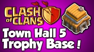 Clash Of Clans - Best Town Hall 5 Trophy Base (th5) Speed Build 2015 - BEST TH5 Trophy Base Layout