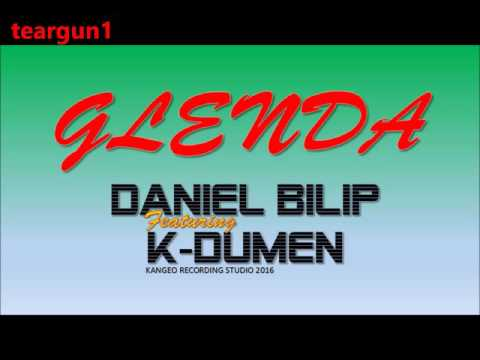 DANIEL BILIP ft K-DUMEN || GLENDA || 2016