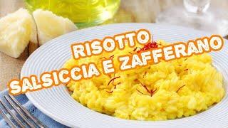 RICETTA FACILE: RISOTTO SALSICCIA E ZAFFERANO