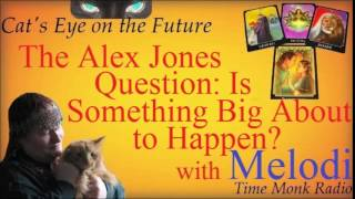 Melodi Grundy  ~   The Alex Jones Question: Is Something...  ~   Cat