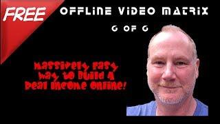 Offline Video Matrix -- 6 of 6 --