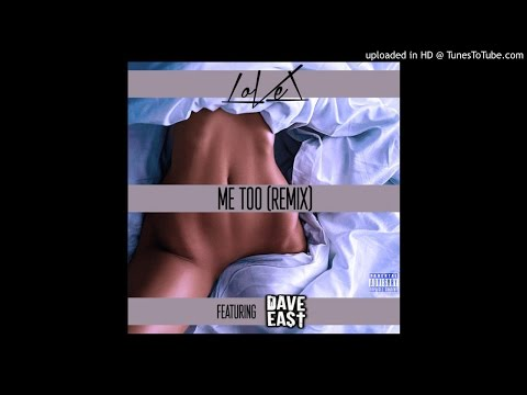 LoVel - Me Too (Remix) (Feat. Dave East)