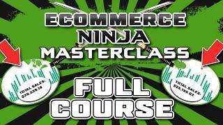 [OFFICIAL LAUNCH] Shopify Ninja Masterclass Course 2018 - Sneak Peak!