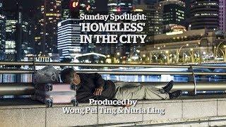 Sunday Spotlight: 'Homeless' in Singapore