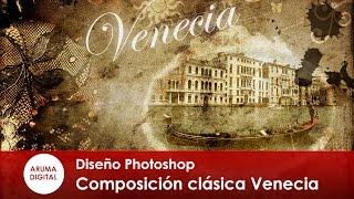 Photoshop 240 Composición clásica Venecia