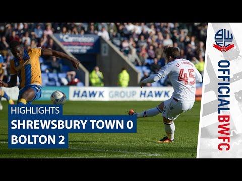 HIGHLIGHTS   Shrewsbury Town 0-2 Bolton