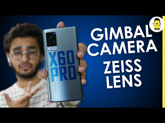 Vivo X60 Pro Review 🔥Gimbal Camera + Zeiss Lens: Winning Combo? (Price in India: Rs. 49,990)