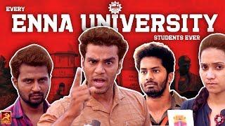 EVERY ENNA UNIVERSITY STUDENTS EVER | IDHU ADHU ILLA | BLACK SHEEP