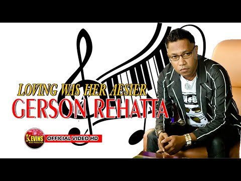 GERSON REHATTA -  LOVING WAS HER AESIER - KEVINS MUSIC PRO - ( Cover )