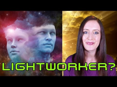 Are you a Lightworker? (or Wanderer) Incarnate for a Higher Purpose?