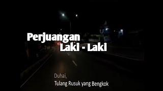 Download lagu Story WA - Perjuangan Laki - Laki