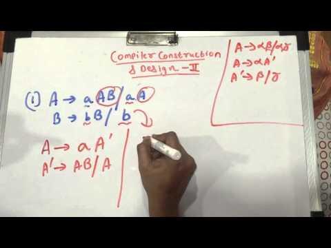 Elimination of Left Factoring - Compiler Construction & Design - 2