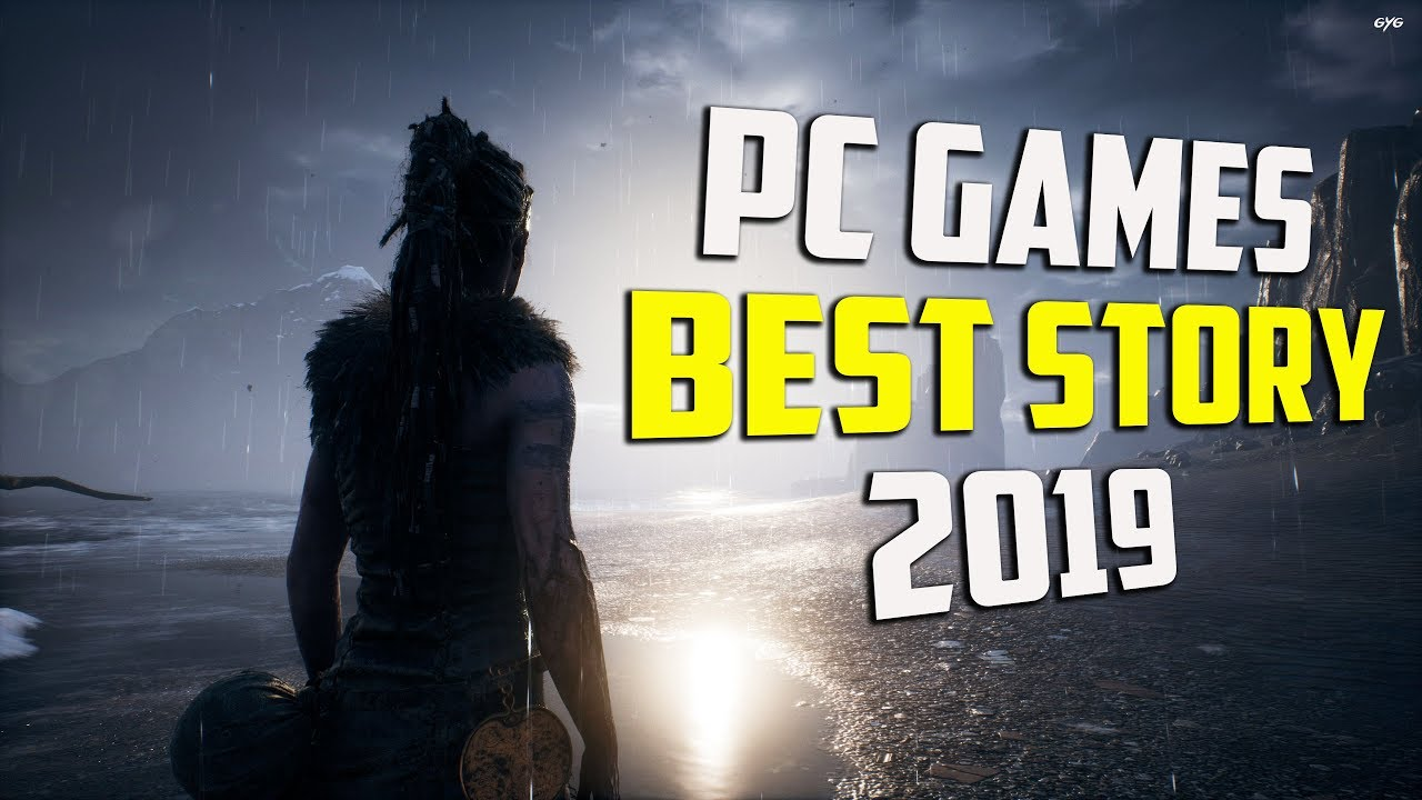 Top 10 Pc Games With The Best Story 2019 Youtube